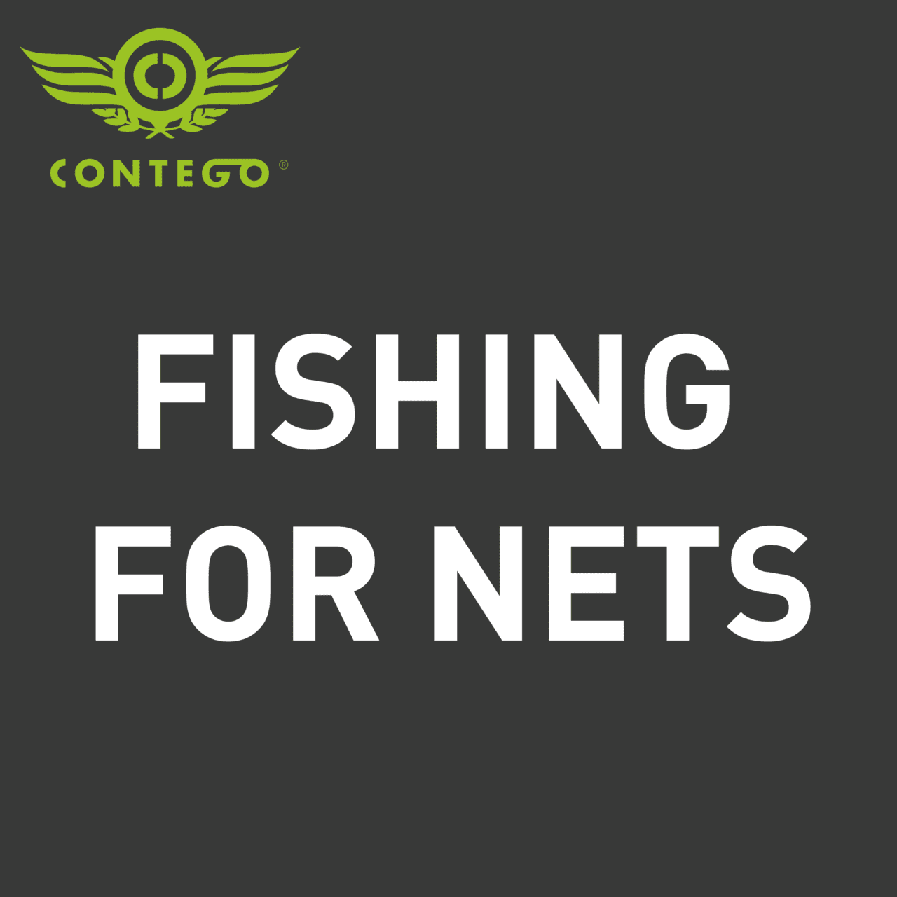 FISHING FOR NETS